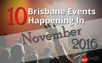 10 Brisbane Events Happening In November 2016