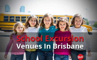 School Excursion Venues In Brisbane