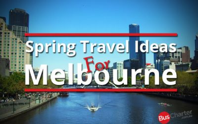 Spring Travel Ideas For Melbourne