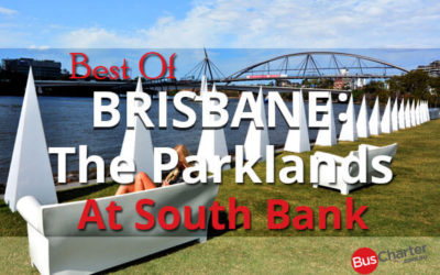 Best Of Brisbane: The Parklands At South Bank