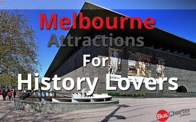 Melbourne Attractions For History Lovers
