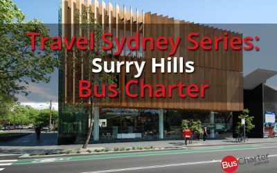 Travel Sydney Series: Surry Hills Bus Charter