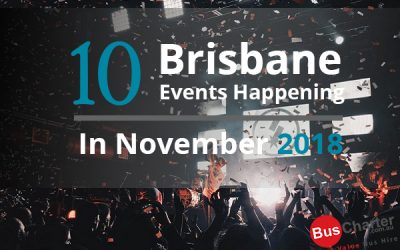 10 Brisbane Events Happening In November 2018