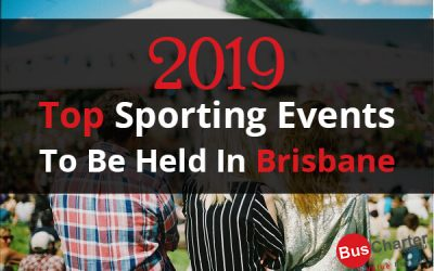 2019 Top Sporting Events To Be Held In Brisbane